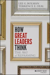 How Great Leaders Think by Lee G. Bolman