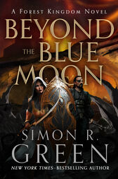 Beyond the Blue Moon by Simon R. Green