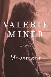 Movement by Valerie Miner
