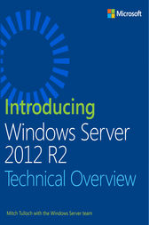Introducing Windows Server 2012 R2 by Mitch Tulloch