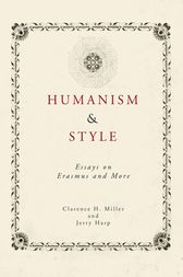 Humanism and Style by Clarence H. Miller