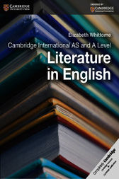 Cambridge International AS and A Level Literature in English Ebook by Elizabeth Whittome