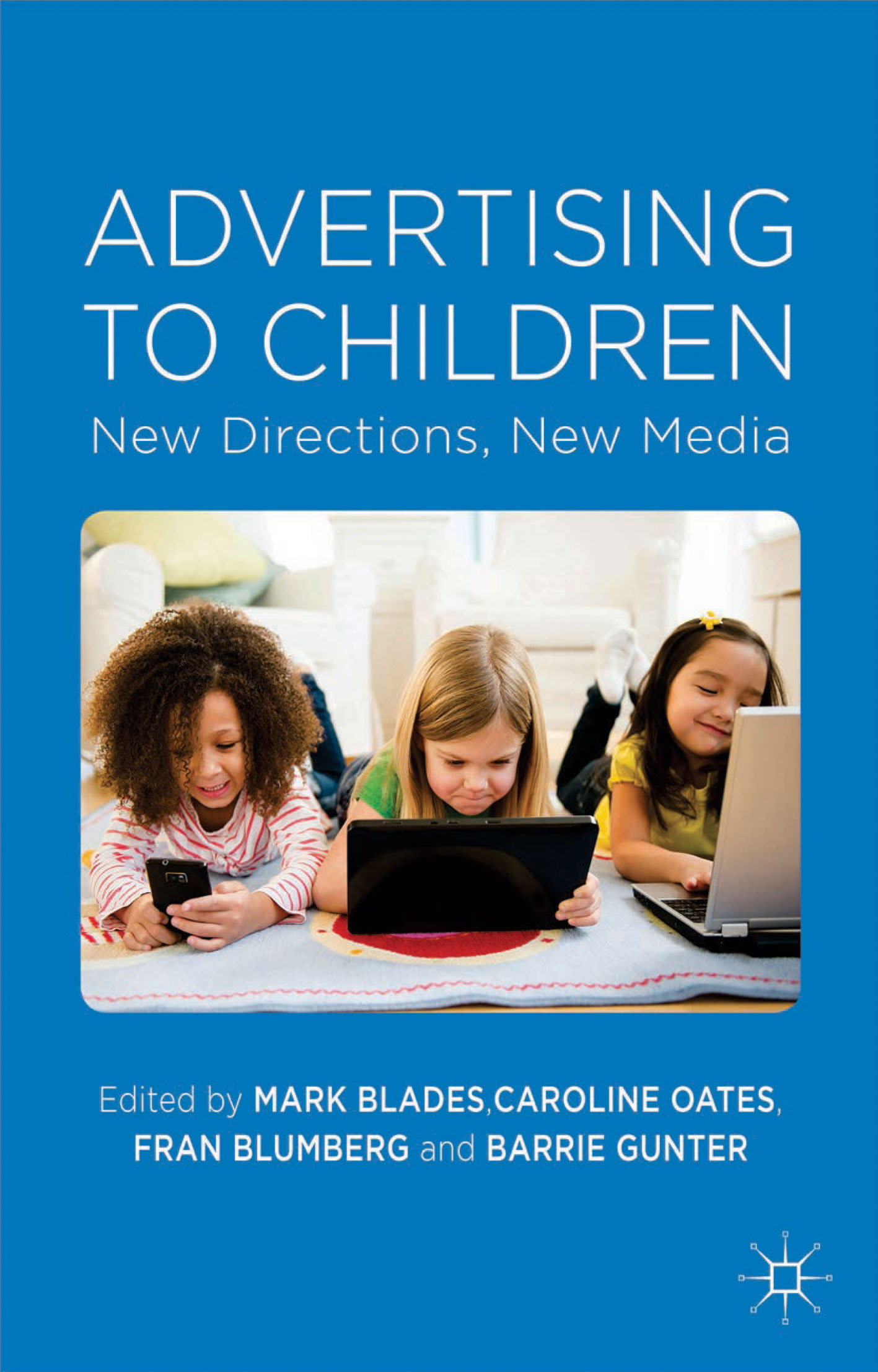 Download Ebook Advertising to Children by Mark Blades Pdf