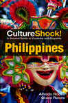 CultureShock! Philippines: A Survival Guide to Customs and Etiquette