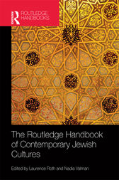 The Routledge Handbook of Contemporary Jewish Cultures by Nadia Valman
