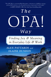 The OPA! Way by Alex Pattakos
