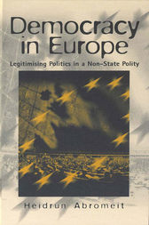 Democracy in Europe by Heidrun Abromeit