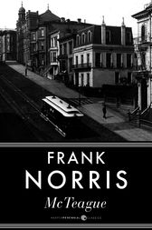 an analysis of the concept of marriage in mcteague novel by frank norris