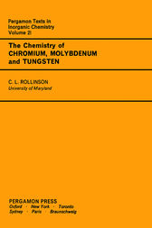 The Chemistry of Chromium, Molybdenum and Tungsten by Carl L. Rollinson