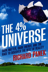 The 4-Percent Universe by Richard Panek