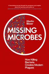 Missing Microbes by Martin Blaser