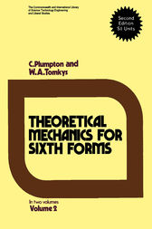 Theoretical Mechanics for Sixth Forms by C. Plumpton