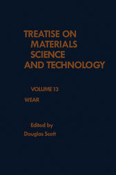 Wear: Treatise on Materials Science and Technology, Vol. 13