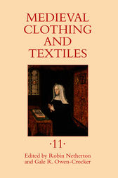 Medieval Clothing and Textiles 11 by Robin Netherton