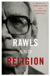 Rawls and Religion by Tom Bailey