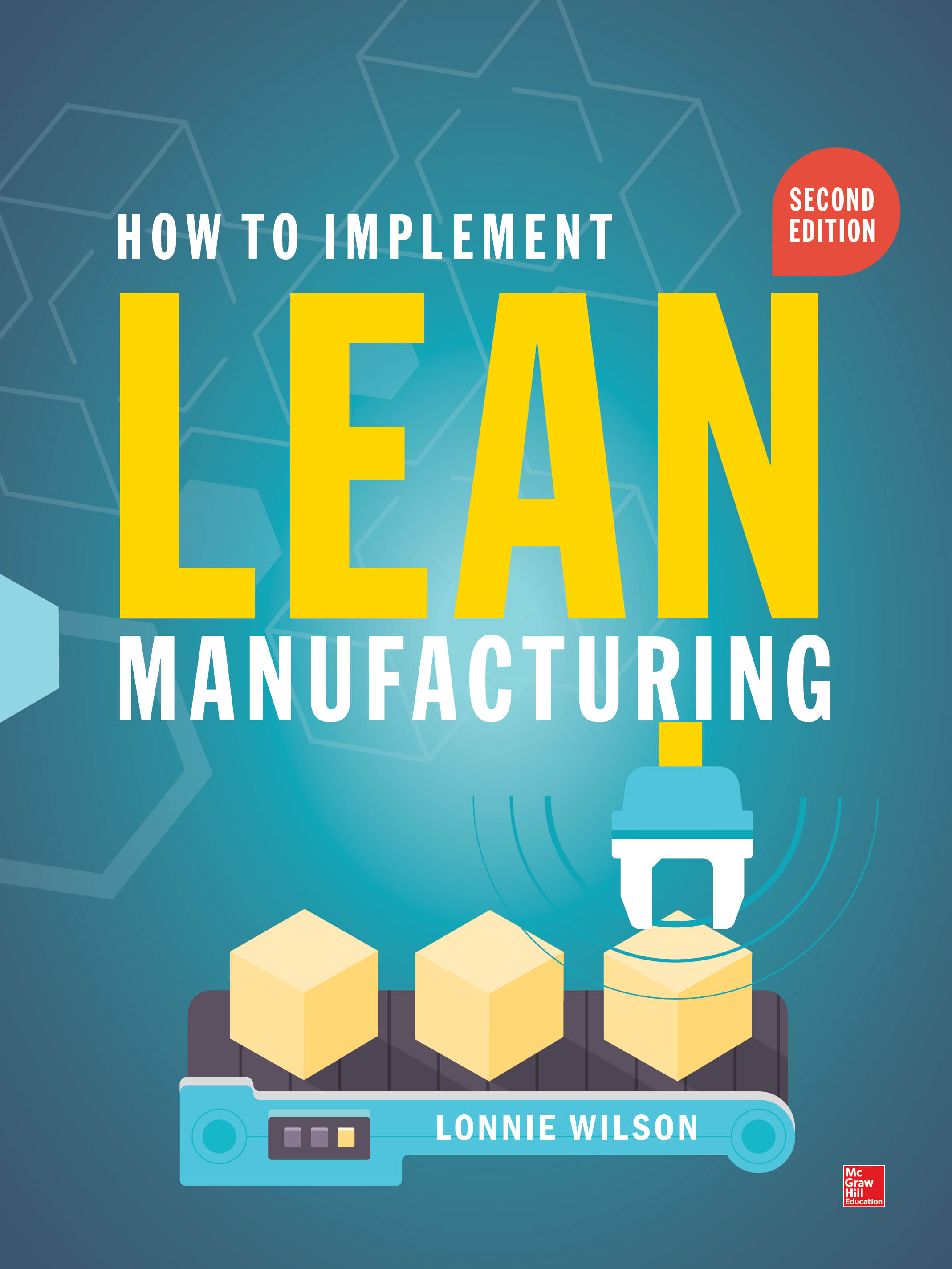 Download Ebook How To Implement Lean Manufacturing, Second Edition (2nd ed.) by Lonnie Wilson Pdf