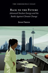 Back to the Future: Advanced Nuclear Energy and the Battle Against Climate Change