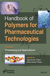 Handbook of Polymers for Pharmaceutical Technologies, Processing and Applications by Vijay Kumar Thakur