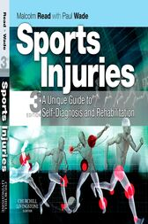 Sports Injuries E-Book: A Unique Guide to Self-Diagnosis and Rehabilitation