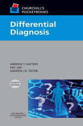 Churchill's Pocketbook of Differential Diagnosis International Edition by Andrew T Raftery
