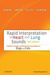 Rapid Interpretation of Heart and Lung Sounds - E-Book by Bruce W. Keene
