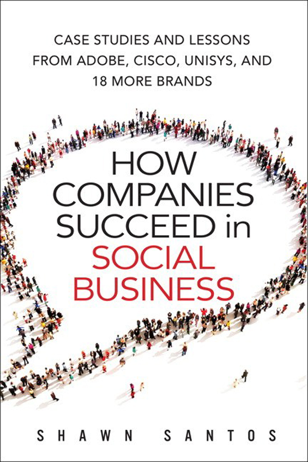 Download Ebook How Companies Succeed in Social Business by Shawn Santos Pdf