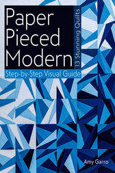 Paper Pieced Modern by Amy Garro