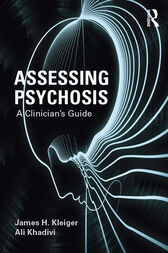 Assessing Psychosis by James H. Kleiger