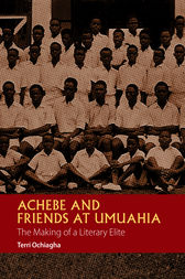 Achebe and Friends at Umuahia by Terri Ochiagha