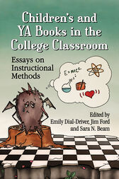 Children's and YA Books in the College Classroom by Emily Dial-Driver