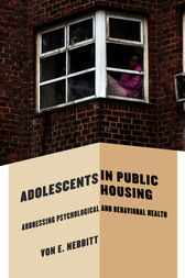 Adolescents in Public Housing by Von E. Nebbitt