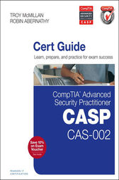 CompTIA Advanced Security Practitioner (CASP) CAS-002 Cert Guide by Robin Abernathy