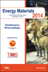 Proceedings of the 2014 Energy Materials Conference by Metals & Materials Society (TMS) The Minerals