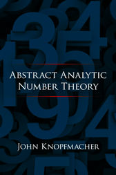 Abstract Analytic Number Theory by John Knopfmacher