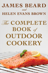 The Complete Book of Outdoor Cookery by James Beard