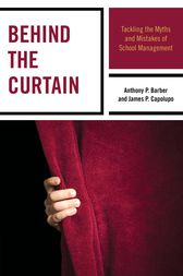 Behind the Curtain by Anthony P. Barber