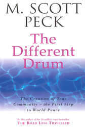 The Different Drum by M. Scott Peck