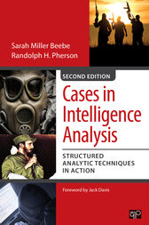 Cases in Intelligence Analysis by Sarah Miller Beebe