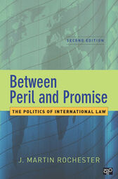 Between Peril and Promise by J. Martin Rochester