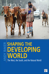 Shaping the Developing World by Andy Baker