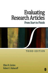 Evaluating Research Articles From Start to Finish by Ellen Robinson Girden
