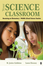 Your Science Classroom by Marion J. Goldston
