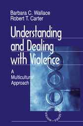 Understanding and Dealing With Violence by Barbara C Wallace