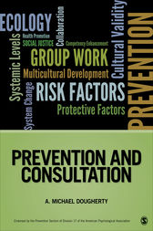 Prevention and Consultation by A. Michael Dougherty