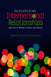 Researching Interpersonal Relationships by Jimmie Manning