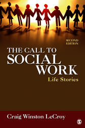 The Call to Social Work by Craig Winston LeCroy