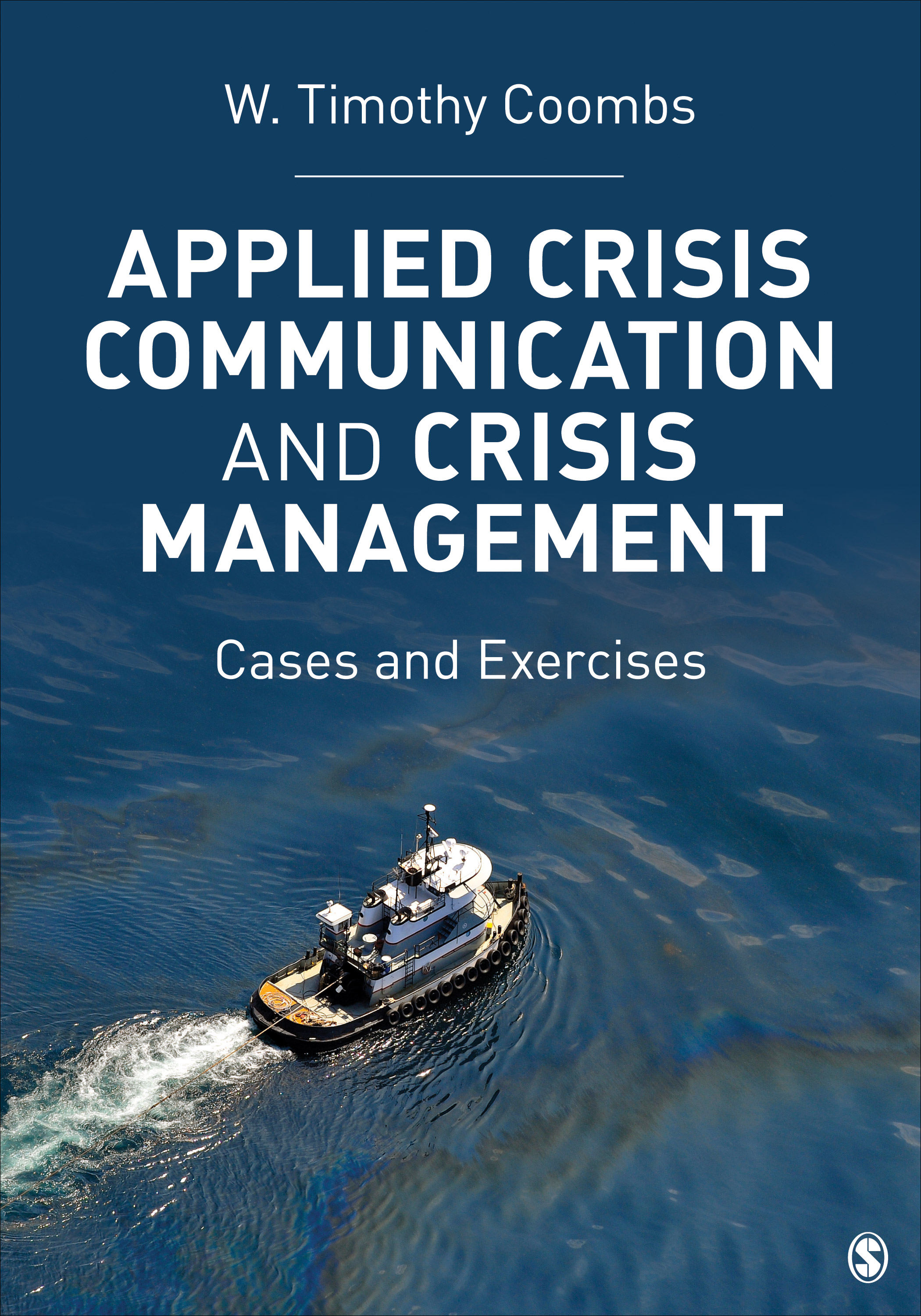 Download Ebook Applied Crisis Communication and Crisis Management by Timothy Coombs Pdf