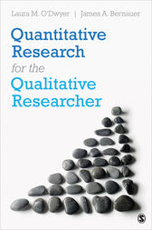 Quantitative Research for the Qualitative Researcher by Laura O'Dwyer