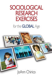 Sociological Research Exercises for the Global Age by JoAnn A. Chirico