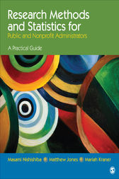 Research Methods and Statistics for Public and Nonprofit Administrators by Masami Nishishiba